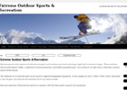 Extreme Outdoor Sports & Recreation | Live Every Day Like It's Your Last and One Day It Will Be!